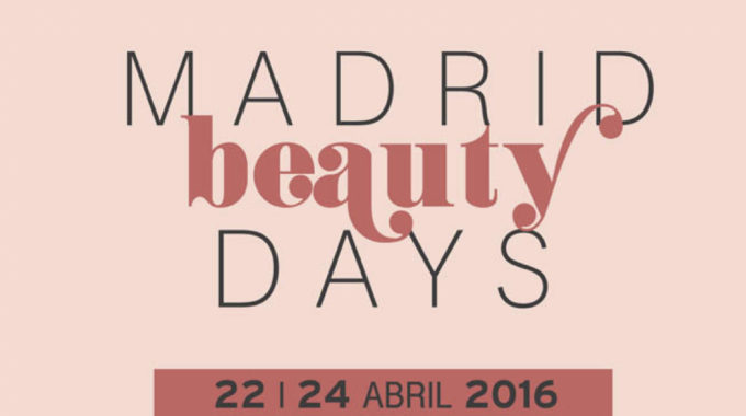 Madrid Beauty Days 2016